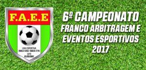 6º Campeonato franco arbitragem e eventos esportivos – 2017